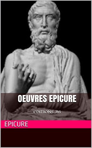 Oeuvres epicure: EDITIONS JM (French Edition)