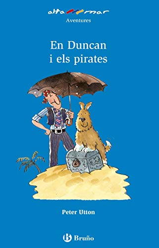 En Duncan i els pirates (Catalá - A Partir De 6 Anys - Altamar)
