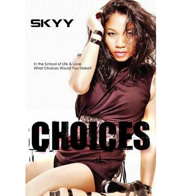 choices-by-author-skyy-april-2014