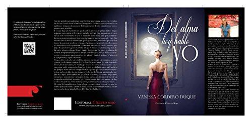 Del alma hoy hablo yo por Vanessa Cordero Duque