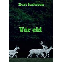 Vår eld (Swedish Edition)