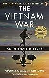 The Vietnam War: An Intimate History - Geoffrey C. Ward, Ken Burns