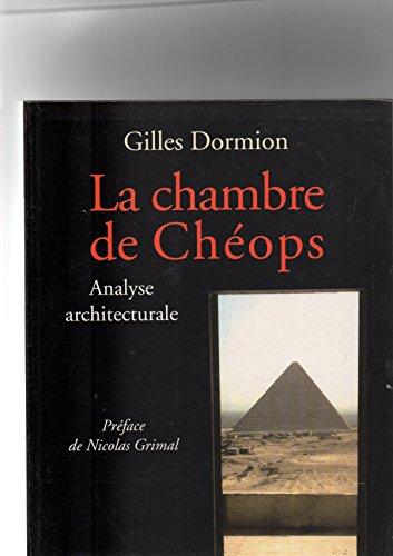 La chambre de Chéops, analyse architecturale.
