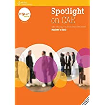 Spotlight on CAE. Student's book. Con espansione online. Per le Scuole superiori