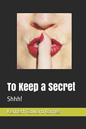 To Keep a Secret: Shhh! (Sam Jones, Private eye)