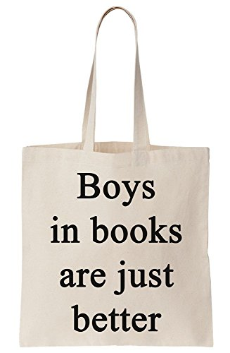 Boys In Book Are Just Better In Love With Fictional Characters Canvas Tote Bag