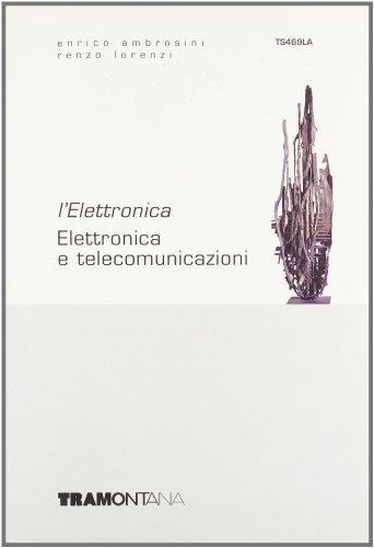 L'elettronica. Per le Scuole superiori: 2