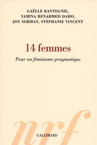14 Ffemmes : Pour un féminisme pragmatique par From Editions Gallimard