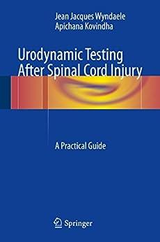 Utorrent Español Descargar Urodynamic Testing After Spinal Cord Injury: A Practical Guide Epub O Mobi