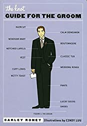 [(The Knot Guide for the Groom)] [By (author) Carley Roney] published on (November, 2005)