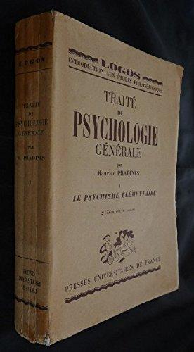 Traité de psychologie générale (tomes 1 et 2)