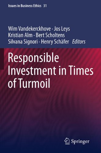 Responsible Investment in Times of Turmoil (Issues in Business Ethics Book 31) (English Edition)