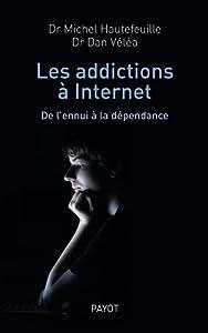 vignette de 'Les addictions à Internet (Michel Hautefeuille)'