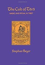 The Cult of Tara: Magic and Ritual in Tibet (Hermeneutics: Studies in the History of Religions)