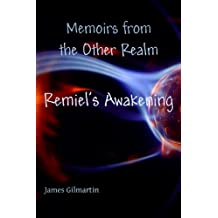 Remiel's Awakening (Memoirs from the Other Realm)