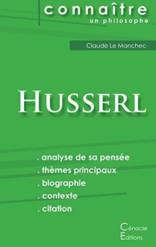 Comprendre Husserl (analyse complte de sa pense)