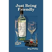 [(Just Being Friendly)] [By (author) Meg Philip] published on (November, 2010)