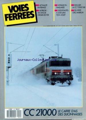 VOIES FERREES [No 45] du 01/01/1988 - ACTUALITE EN FRANCE - AUTRICHE - 150 ANS DE CHEMIN DE FER - VOYAGE EN THAILANDE - NOUVEAUTES - X 2200 LIMA TGV A JOUEF - EXCLUSIF - LA CC 72000 TAB - EN VISITE CHEZ MARKLIN.