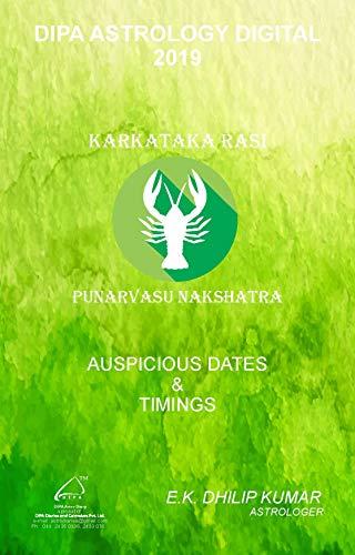 Punarvasu Nakshatra - Karkataka Rasi: 2019 Auspicious Dates