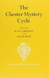 The Chester Mystery Cycle vol I Text: Text Vol 1 (Early English Text Society Supplementary Series)