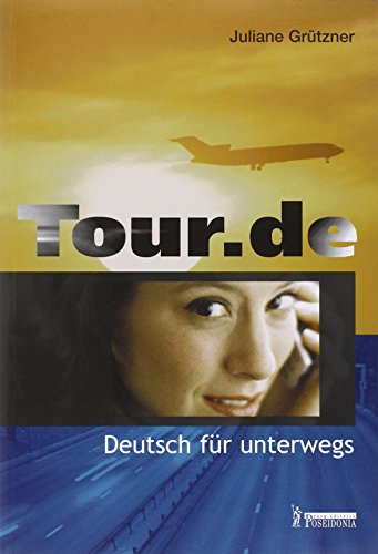 Tour.de-Deutsch fr unterwegs. Per le Scuole superiori