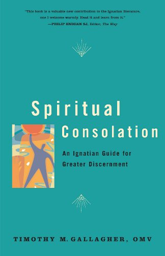spiritual-consolation-an-ignatian-guide-for-greater-discernment