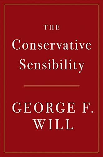 The Conservative Sensibility (English Edition)