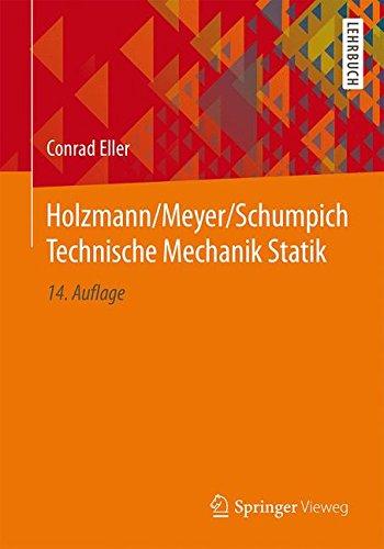Holzmann/Meyer/Schumpich Technische Mechanik Statik