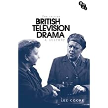[(British Television Drama: A History)] [Author: Lez Cooke] published on (April, 2015)