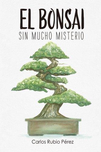 El bonsai: Sin mucho misterio