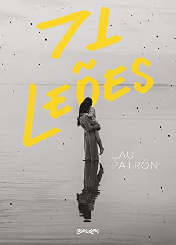 71 leões: Uma história sobre maternidade, dor e renascimento (Portuguese Edition)