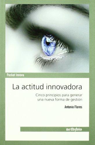 La actitud innovadora por Antonio Flores
