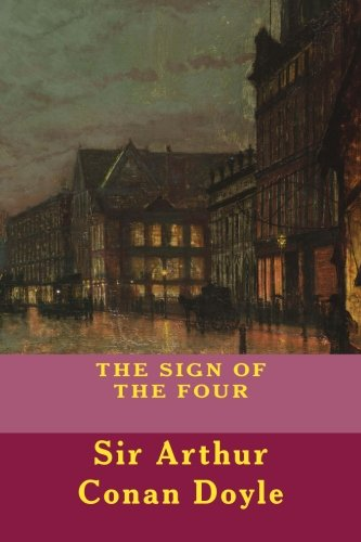 THE SIGN OF THE FOUR, New Edition