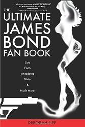 The Ultimate James Bond Fan Book by Deborah Lipp (2006-11-17)