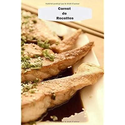 Carnet de Recettes: Journal A5 ligné à remplir de 119 pages pour écrire toutes vos recettes de plats, accompagnements ou autres