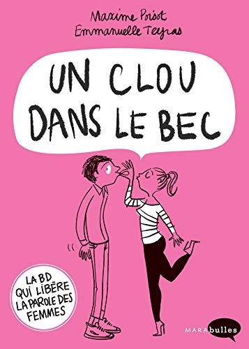 Un clou dans le bec par  Emmanuelle Teyras, Maxime Poisot