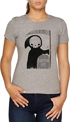 Spoiler Alert Everyone Dies Damen T-Shirt ()