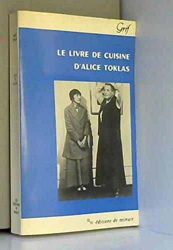 LE LIVRE DE CUISINE D'ALICE TOKLAS