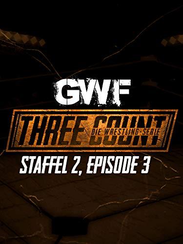 GWF Three Count - Die Wrestling-Serie, Staffel 2, Episode 3 - Libra-serie