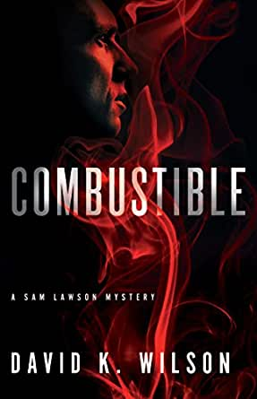 Combustible (A Sam Lawson Mystery Book 1) (English Edition