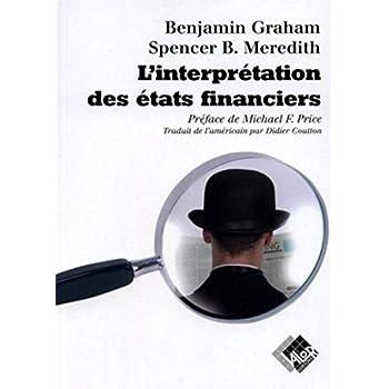 L'interprétation des Etats financiers: Version originale