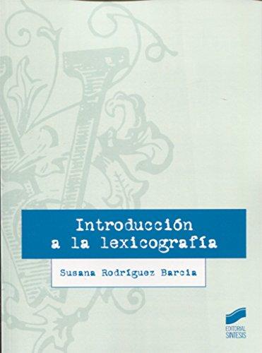 Introducción a la lexicografía (Lingüística) por Susana Rodríguez Barcia