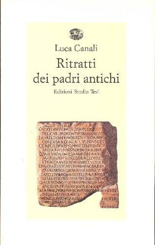 Ritratti dei padri antichi. Sedici scrittori latini e cristiani