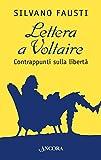 Lettera a Voltaire. Contrappunti sulla libertà