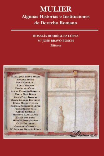 Mulier: unas Historias e Instituciones de Derecho Romano por María José Bravo Bosch