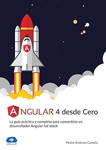 Angular 4 desde Cero: La guía práctica y completa para convertirte en desarrollador Angular Full Stack
