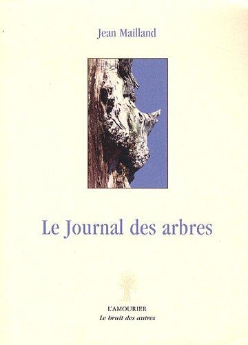 Journal des arbres (Le)