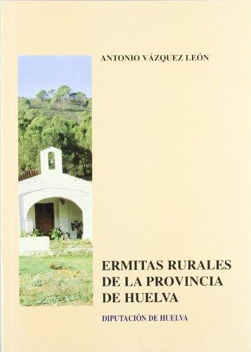 Ermitas rurales de la provincia de Huelva