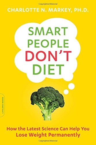 smart-people-dont-diet-how-the-latest-science-can-help-you-lose-weight-permanently