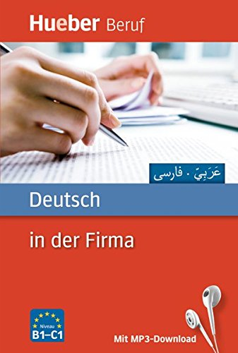 Deutsch in der Firma: Arabisch, Farsi / Buch mit MP3-Download (Berufssprachführer) (Buch In Farsi)